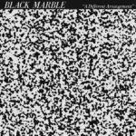 Dyskografia Black Marble 1