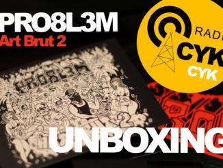 Radio Cykcyk Vlog #3 - PRO8L3M Art Brut 2 UNBOXING