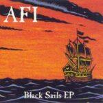 "AFI – ""Black Sails EP"" (1999)"
