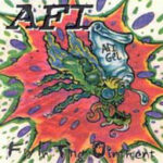 """AFI – """"Fly In Yhe Ointment EP"""" (1995)"""