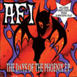 """AFI – """"The Days Of The Phoenix EP"""" (2001)"""