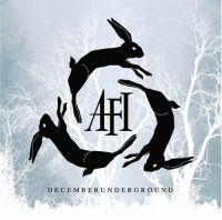 AFI – Decemberunderground (2006)