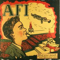 AFI - Shut Your Mouth & Open Your Eyes (1997)