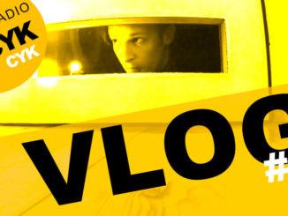 Radio Cykcyk Vlog #4 - Piosenki, które wywołują niepokój