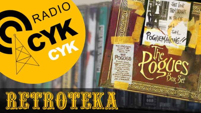 Retroteka The Pogues - Just Look Them Straight In The Eye And Say... POGUEMAHONE