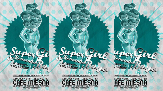 Super Girl & Romantic Boys Poznań 07.10.2008