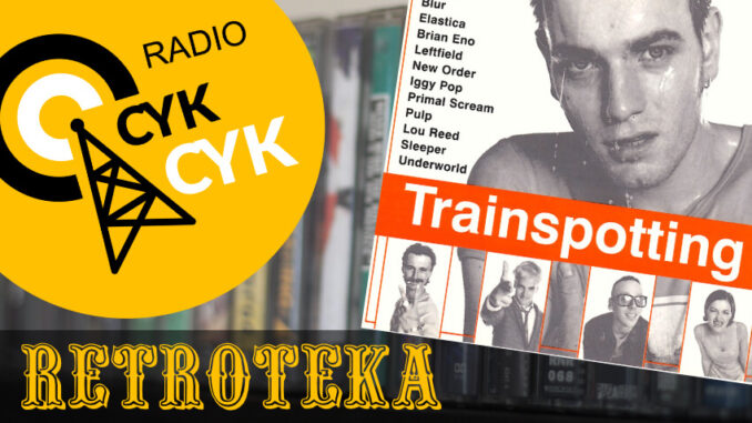Retroteka Trainspotting Soundtrack