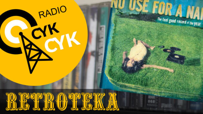 Retroteka No Use For A Name - The Feel Good Record Of The Year