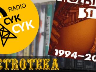 Retroteka Rozbiesz Sie - 1994-2007