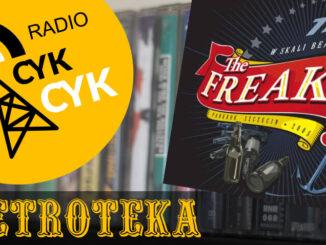 Retroteka The Freaks - 77 w skali Beauforta