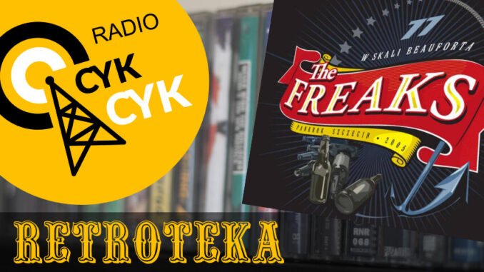 Retroteka The Freaks - 77 w skali Beauforta