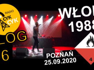 WŁODI1988 - Koncert premierowy Poznań. RADIO CYKCYK VLOG #6