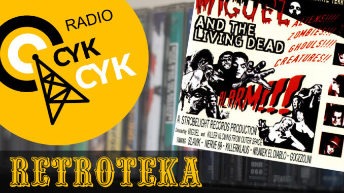 Retroteka Miguel And The Living Dead - Alarm!!!