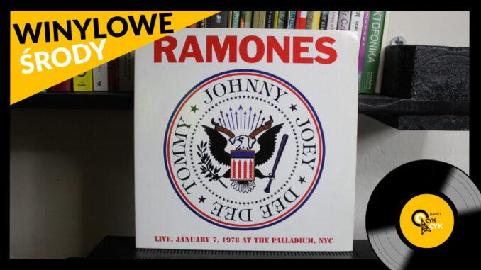 Winylowe środy Ramones _– Live January 7, 1978 At The Palladium, NYC