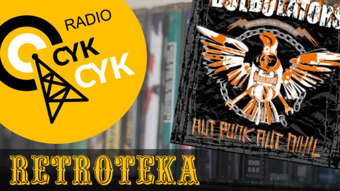 Retroteka Bulbulators - Aut Punk Aut Nihil