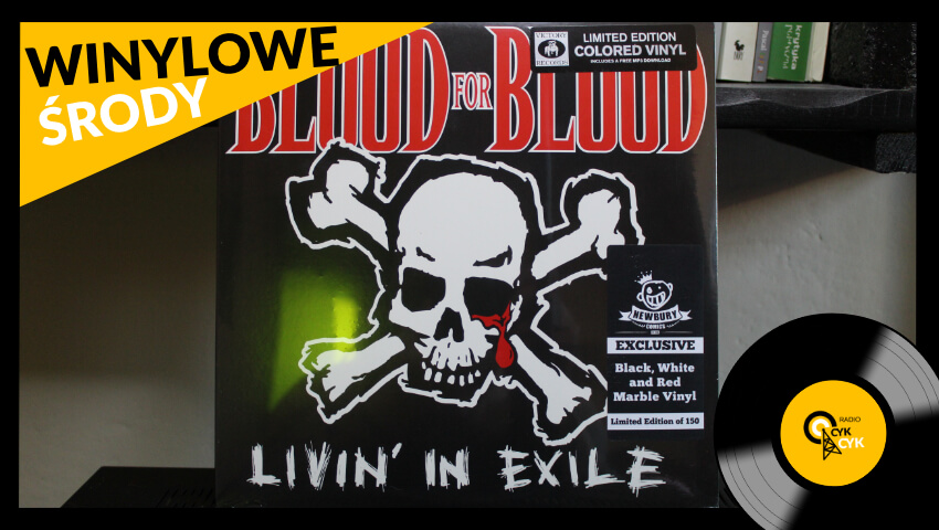 Winylowe środy Blood For Blood - Livin' In Exile (1)