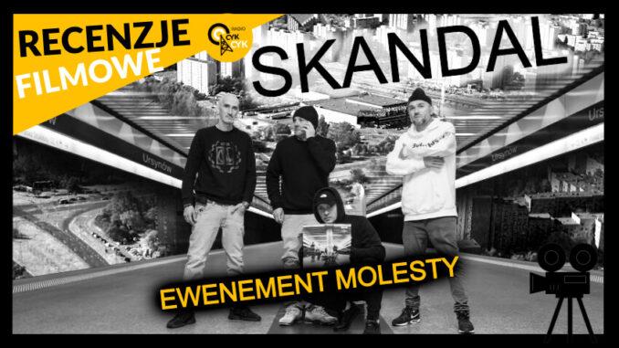 Skandal. Ewenement Molesty (2020) RECENZJA