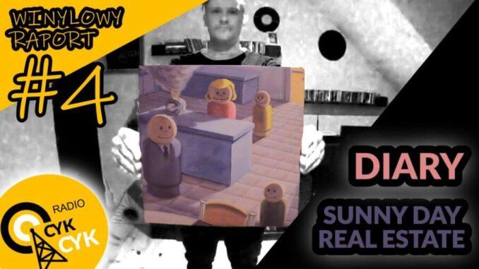 WINYLOWY RAPORT RADIA CYKCYK #4 - Sunny Day Real Estate - Diary