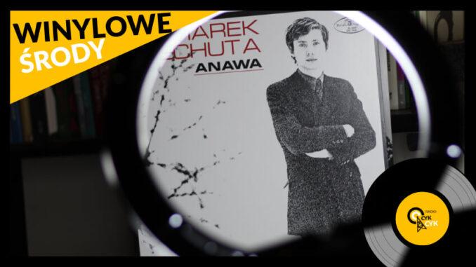 Winylowe środy Marek Grechuta & Anawa