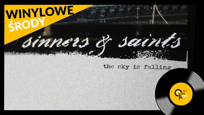 Winylowe środy Sinners & Saints - The Sky Is Falling (1)